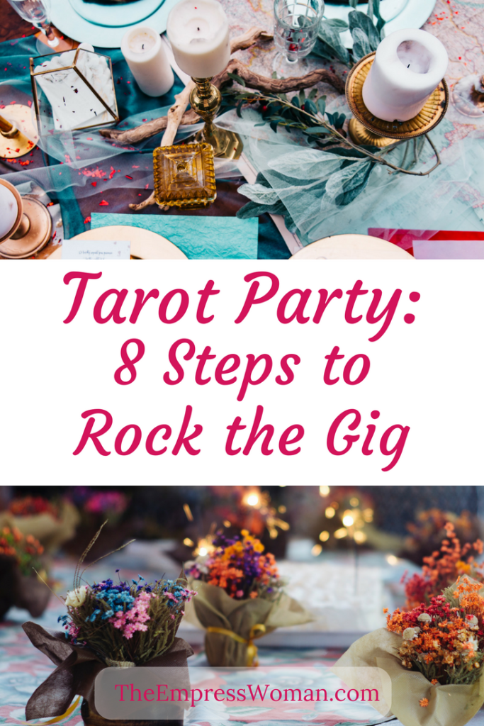 Tarot Party - 8 steps to rock the gig.